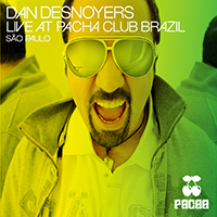Dan Desnoyers Live at Pacha Brazil