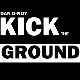 KICK THE GROUND