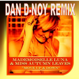 MOVE UP & DOWN‐MADEMOISELLE LUNA & MISS AUTUMN LEAVES‐2011-DAN-D-NOY REMIX