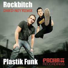 ROCK BITCH‐PLASTIK FUNK DAN D-NOY REMIX