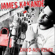 YOU YOU YOU‐JAMES KAKANDE (DAN D-NOY REMIX)