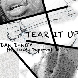 TEAR IT UP - DAN D-NOY FT.SANDY DUPERVAL(ORIGINAL MIX)