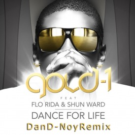 DANCE FOR LIFE - GOLD 1 FEAT FLO RIDA & SHUN WARD